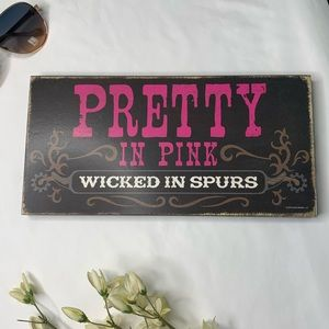 Pretty in Pink Wicked in Spurs Country Decor
